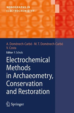 Abbildung von Doménech-Carbó / Costa | Electrochemical Methods in Archaeometry, Conservation and Restoration | 2009