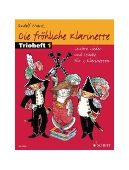 Abbildung von Die fröhliche Klarinette | 2007 | Leichte Lieder und Stücke für ...