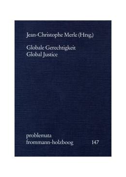 Abbildung von Holzboog | Globale Gerechtigkeit - Global Justice | 2005 | 147