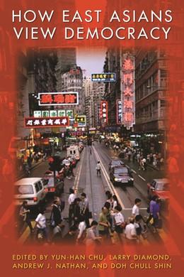 Abbildung von Chu / Diamond / Nathan / Shin | How East Asians View Democracy | 2010