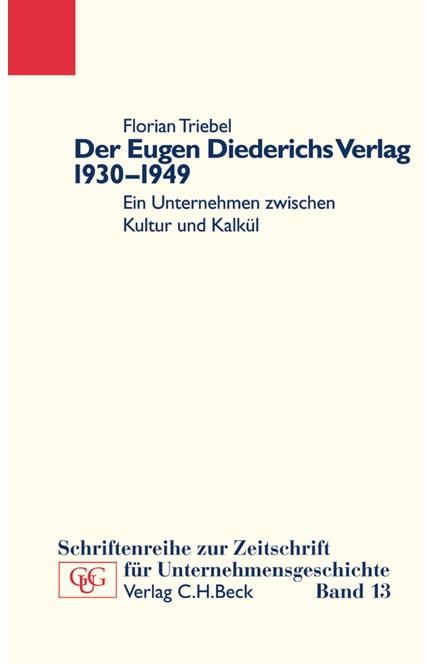 Cover: Florian Triebel, Der Eugen Diederichs Verlag 1930-1949