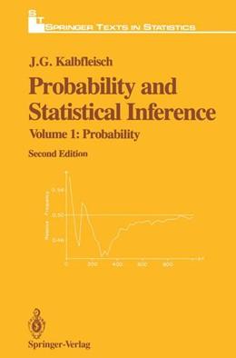 Abbildung von Kalbfleisch | Probability and Statistical Inference | 2nd ed. 1985. Corr. 2nd printing | 1993 | Volume 1: Probability
