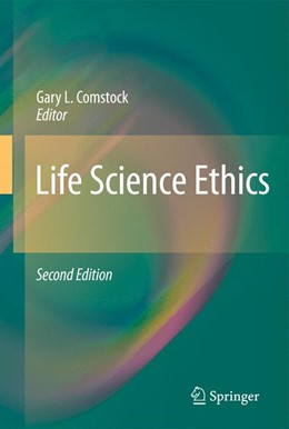 Abbildung von Comstock   Life Science Ethics   2010