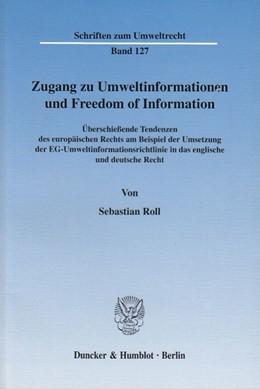 Abbildung von Roll | Zugang zu Umweltinformationen und Freedom of Information. | 2003 | Überschießende Tendenzen des e... | Band 127