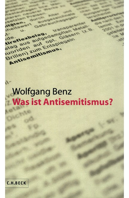 Cover: Wolfgang Benz, Was ist Antisemitismus?