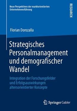 Abbildung von Dorozalla | Strategisches Personalmanagement und demografischer Wandel | 2013 | 2013 | Integration der Forschungsfeld...