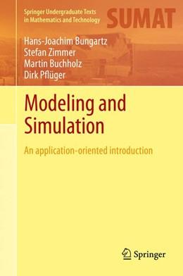 Abbildung von Bungartz / Zimmer / Buchholz   Modeling and Simulation   2013   An Application-Oriented Introd...