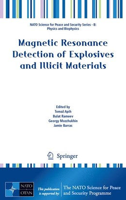 Abbildung von Apih / Rameev / Mozzhukhin / Barras | Magnetic Resonance Detection of Explosives and Illicit Materials | 2013