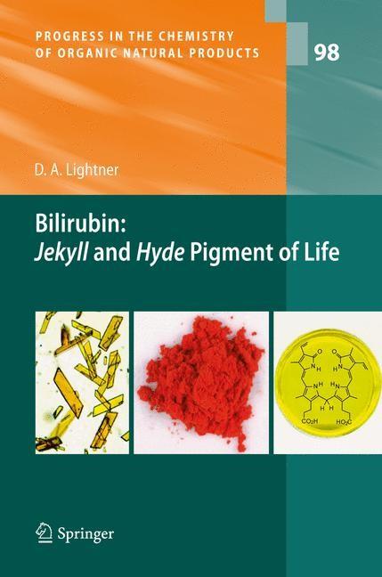 Bilirubin: Jekyll and Hyde Pigment of Life | Lightner, 2014 | Buch (Cover)