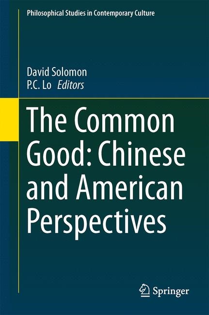 Abbildung von Solomon / Lo | The Common Good: Chinese and American Perspectives | 2013