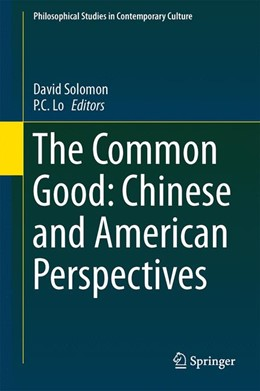Abbildung von Solomon / Lo | The Common Good: Chinese and American Perspectives | 2013 | 23