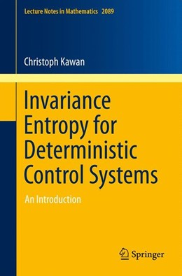 Abbildung von Kawan | Invariance Entropy for Deterministic Control Systems | 2013 | An Introduction | 2089