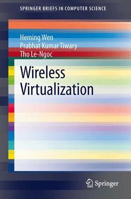 Abbildung von Wen / Tiwary / Le-Ngoc | Wireless Virtualization | 2013
