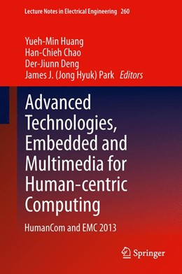 Abbildung von Huang / Chao / Deng / Park | Advanced Technologies, Embedded and Multimedia for Human-centric Computing | 2014 | HumanCom and EMC 2013 | 260