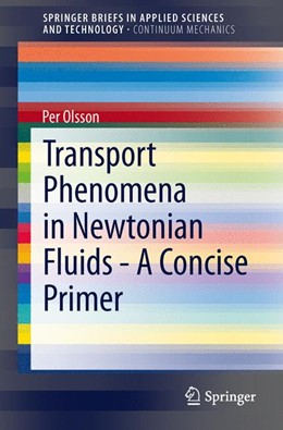 Abbildung von Olsson | Transport Phenomena in Newtonian Fluids - A Concise Primer | 2013