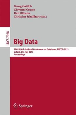 Abbildung von Olteanu / Gottlob / Schallhart   Big Data   2013   29th British National Conferen...