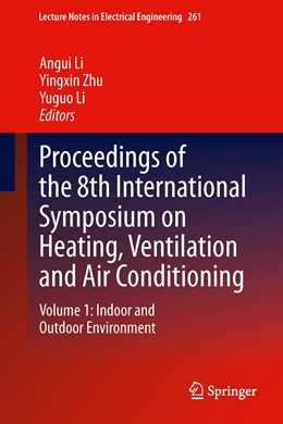 Abbildung von Li / Zhu   Proceedings of the 8th International Symposium on Heating, Ventilation and Air Conditioning   2013   Volume 1: Indoor and Outdoor E...   261