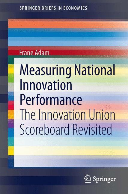 Abbildung von Adam   Measuring National Innovation Performance   2013