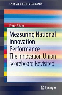 Abbildung von Adam | Measuring National Innovation Performance | 1. Auflage | 2013 | beck-shop.de
