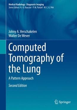 Abbildung von Verschakelen / de Wever | Computed Tomography of the Lung | 2. Auflage | 2017 | A Pattern Approach
