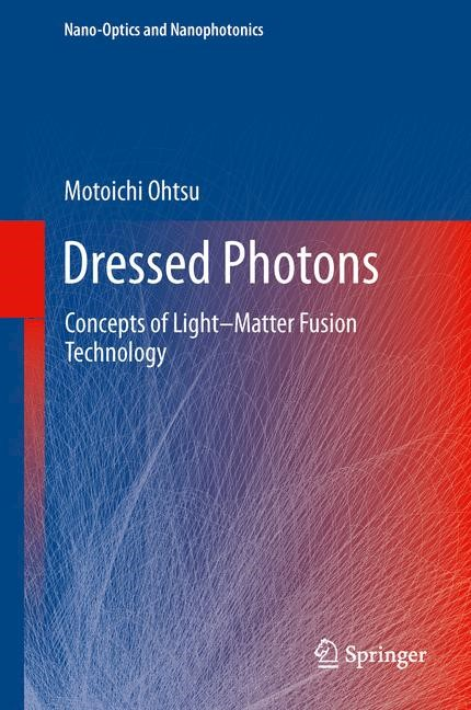 Dressed Photons | Ohtsu, 2013 | Buch (Cover)
