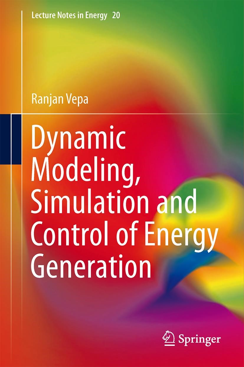 Abbildung von Vepa | Dynamic Modeling, Simulation and Control of Energy Generation | 2013