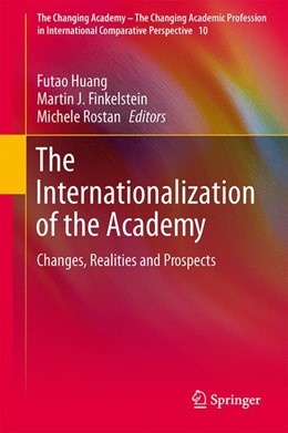 Abbildung von Huang / Finkelstein / Rostan | The Internationalization of the Academy | 2013 | Changes, Realities and Prospec... | 10