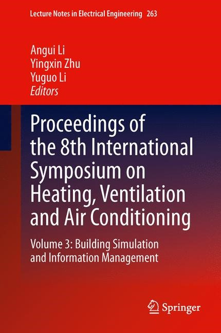 Abbildung von Li / Zhu | Proceedings of the 8th International Symposium on Heating, Ventilation and Air Conditioning | 2013