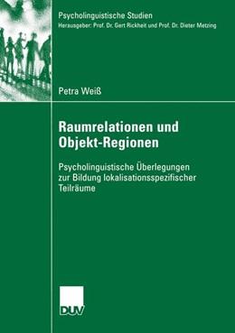 Abbildung von Weiß | Raumrelationen und Objekt-Regionen | 2005 | Psycholinguistische Überlegung...