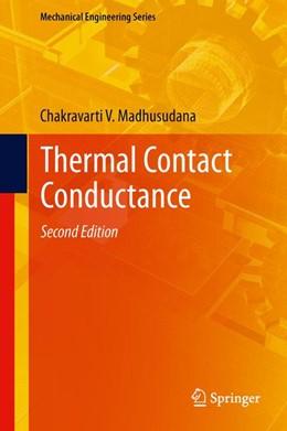 Abbildung von Madhusudana | Thermal Contact Conductance | 2. Auflage | 2013 | beck-shop.de