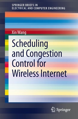 Abbildung von Wang | Scheduling and Congestion Control for Wireless Internet | 2013