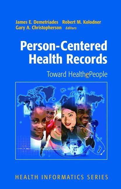 Abbildung von Demetriades / Kolodner / Christopherson | Person-Centered Health Records | 2005