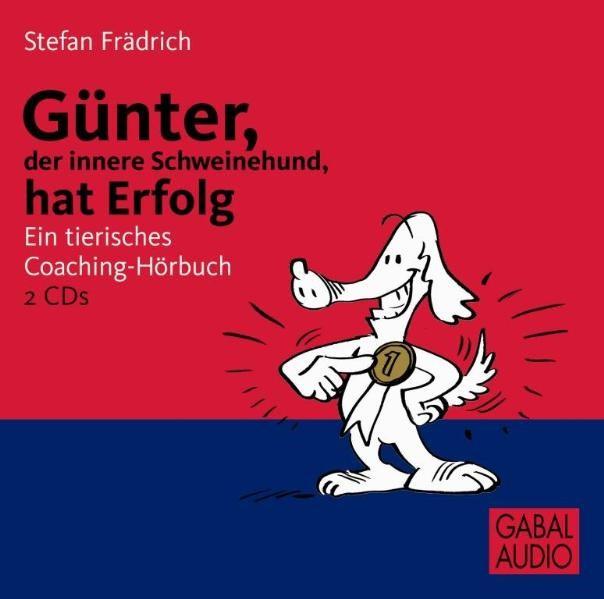 Abbildung von Frädrich | Günter, der innere Schweinehund, hat Erfolg | 2008