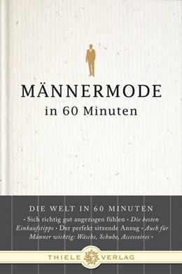 Abbildung von Thull   Männermode in 60 Minuten   1. Auflage   2010   beck-shop.de