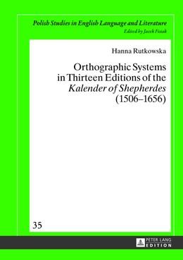 Abbildung von Rutkowska | Orthographic Systems in Thirteen Editions of the «Kalender of Shepherdes» (1506–1656) | 1. Auflage | 2013 | 35 | beck-shop.de