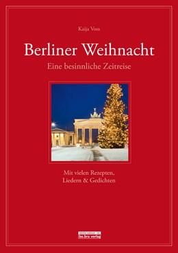 Abbildung von Voss | Berliner Weihnacht | | Eine besinnliche Zeitreise - M...