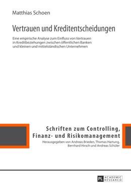 Abbildung von Schoen | Vertrauen und Kreditentscheidungen | 2013 | Eine empirische Analyse zum Ei... | 6