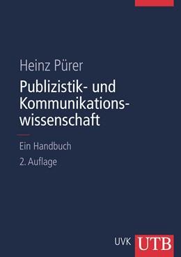 Abbildung von Pürer | Publizistik- und Kommunikationswissenschaft | überarb. Aufl. | 2014 | Unter Mitarbeit von Philip Bau...