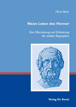 Abbildung von Baier | Neun Leben des Homer | 2013 | Eine Übersetzung und Erläuteru... | 9
