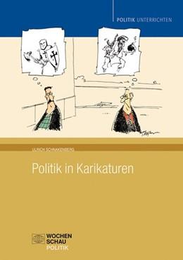 Abbildung von Schnakenberg | Politik in Karikaturen | 2013