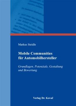 Abbildung von Steidle | Mobile Communities für Automobilhersteller | 2013 | Grundlagen, Potenziale, Gestal... | 15