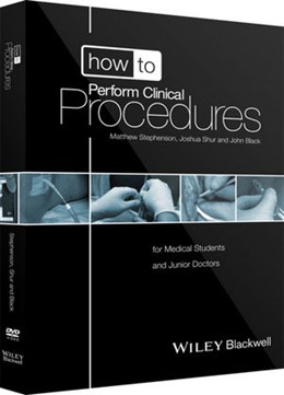 Abbildung von Stephenson / Shur / Black | How to Perform Clinical Procedures | 2013 | for Medical Students and Junio...