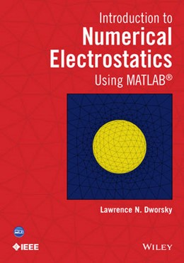 Abbildung von Dworsky | Introduction to Numerical Electrostatics Using MATLAB | 2014 | 1