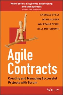 Abbildung von Opelt / Gloger / Pfarl | Agile Contracts | 2013 | Creating and Managing Successf...