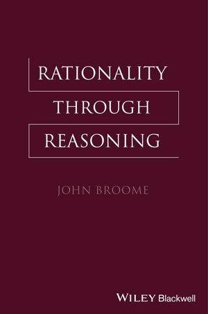 Abbildung von Broome | Rationality Through Reasoning | 2013