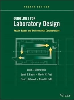 Abbildung von DiBerardinis / Baum / First   Guidelines for Laboratory Design   2013   Health, Safety, and Environmen...