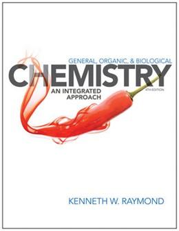 Abbildung von Raymond | General Organic and Biological Chemistry | 2013 | An Integrated Approach