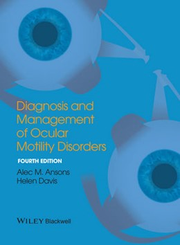 Abbildung von Ansons / Davis | Diagnosis and Management of Ocular Motility Disorders | 2014