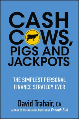 Abbildung von Trahair | Cash Cows, Pigs and Jackpots | 2013 | The Simplest Personal Finance ...