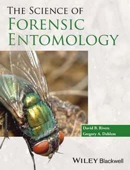 Abbildung von Rivers / Dahlem | The Science of Forensic Entomology | 2014